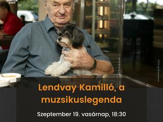 Muzsikuslegendák - Lendvay Kamilló