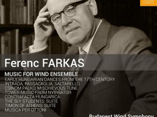 REVIEW: RECORDING OF THE MONTH - Ferenc FARKAS Music for Wind Ensemble