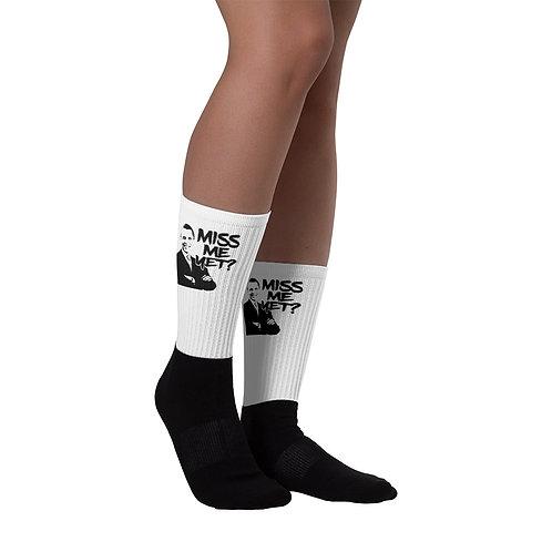 Miss Me Yet? Socks