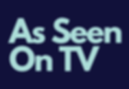 Copy of As Seen On TV.png