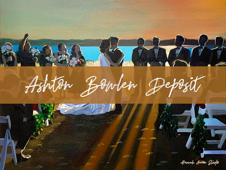 Ashton Bowlen Wedding Painting Deposit