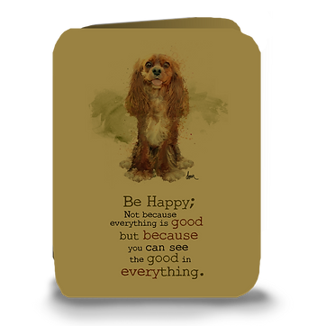 """Be Happy"" Ruby Cavalier greeting card"