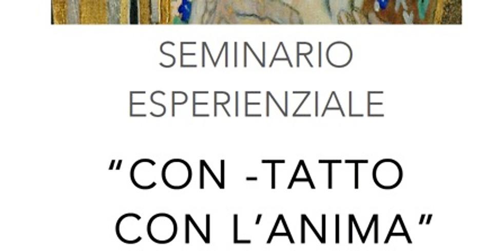 """Seminario """"Con-Tatto con l'Anima"""" (1)"""