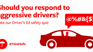 Aggressive Drivers? How do you respond?