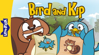"Bird and Kip is a light-hearted series aimed at young readers. Told in 3-episode arcs, the series follows its two titular characters as they navigate the sometimes tricky terrain that comes with friendship. A quintessential ""odd couple,"" they soon learn to appreciate their differences.  I created and wrote this while working as an editor at Little Fox, a Korean publisher that produces animated series for English-language learners.  ATOS 1.7"