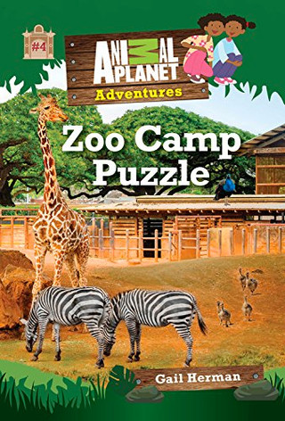 Animal Planet Adventures Chapter Books #1: Zoo Camp Puzzle