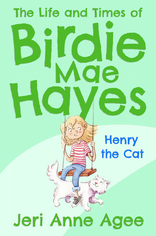 The Life and Times of Birdie Mae Hayes: Henry the Cat