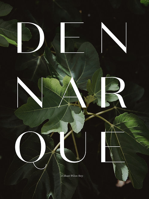 Dennarque, A Mount Wilson Story