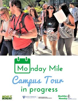 Monday Mile Campus Tour Poster