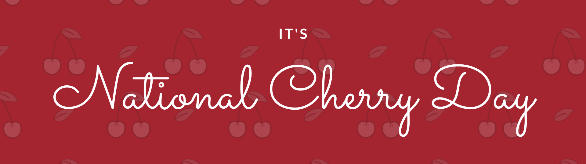 """It's National Cherry Day"" Email Header"