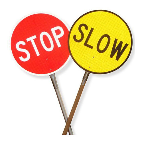 Stop / Slow Signs