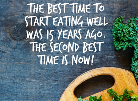 The Best Time is Now!