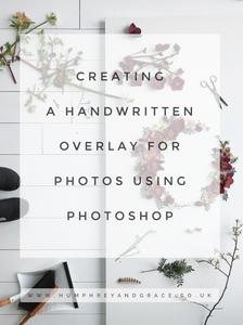creating a handwritten overlay - a 15 step guide