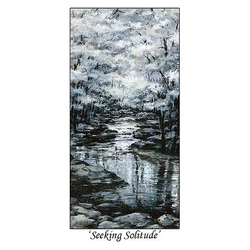 """Seeking Solitude"""