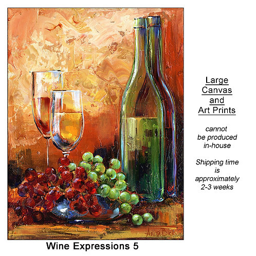 """""""Wine Expressions 5_large prints"""""""