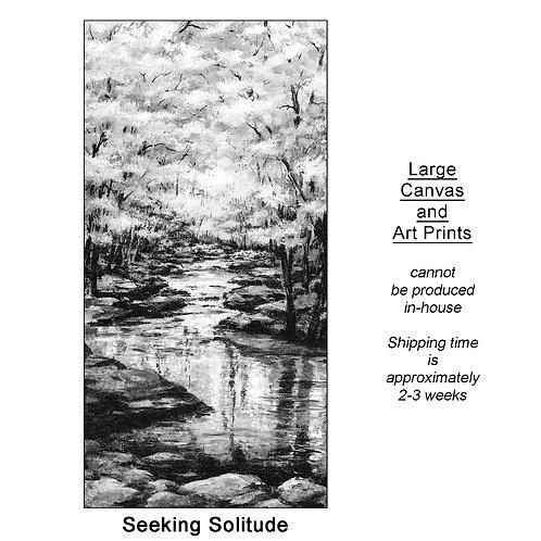 """Seeking Solitude_large prints"""