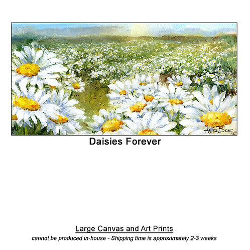 """Daisies Forever_large prints"""