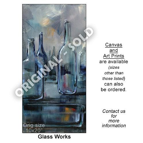 """Glass Works - print"""