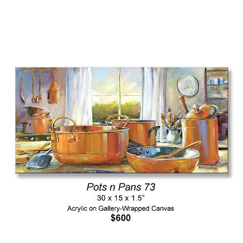 """""""Pots n Pans 73"""""""
