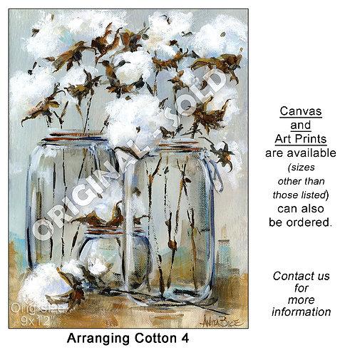 """Arranging Cotton 4 - print"""