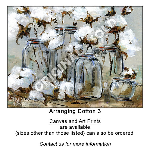 """Arranging Cotton 3 - print"""
