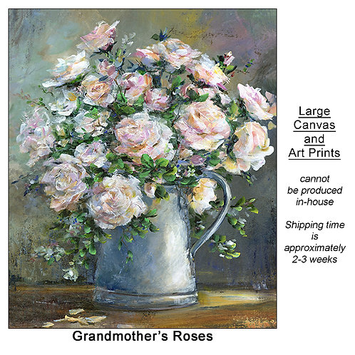 """""""Grandmother's Roses_large prints"""""""