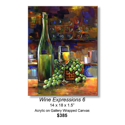 """""""Wine Expressions 6"""""""