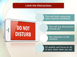 Tip # 2: Limit the Distractions