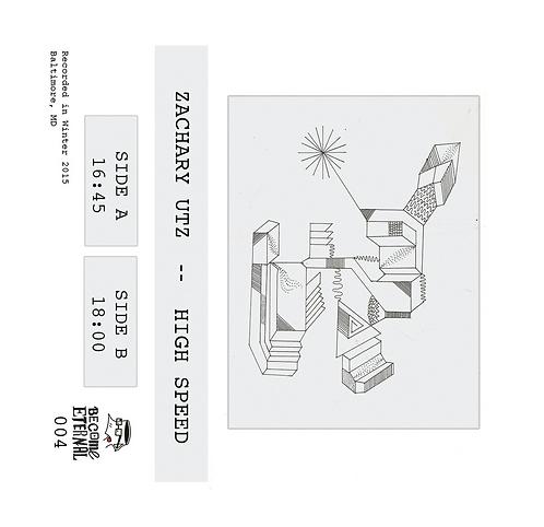 Zachary Utz - High Speed Tape