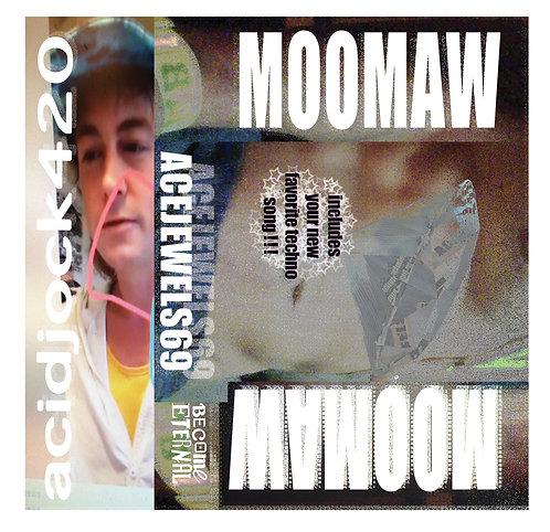 Moomaw - ACEJEWELS69/ACIDJOCK420