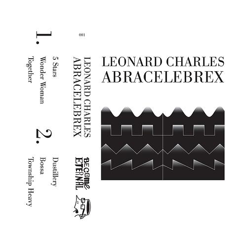 Leonard Charles - Abracelebrex Tape