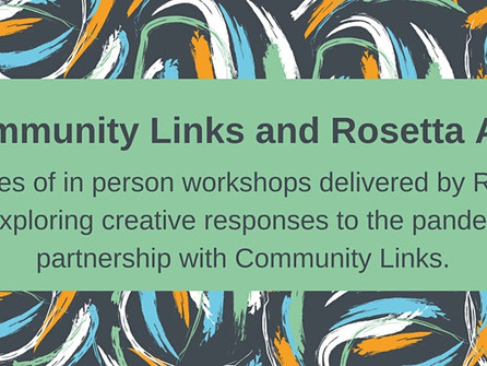 Community Links and Rosetta Arts to deliver four creative arts workshops for wellbeing in May.