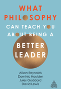 What Philosophy Can Teach You About Being A Better Leader.