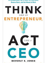 Think like an Entrepreneur, Act like a CEO