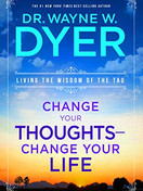 Change Your Thoughts - Change Your Life.