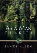 As A Man Thinketh