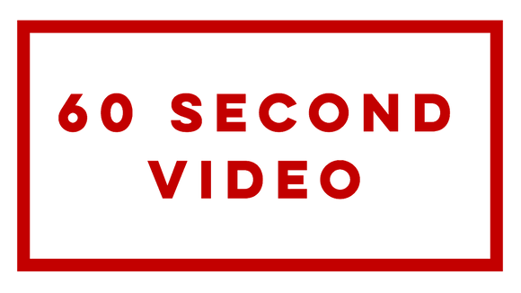 60 Second Video