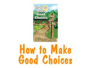 Good Choices.jpg