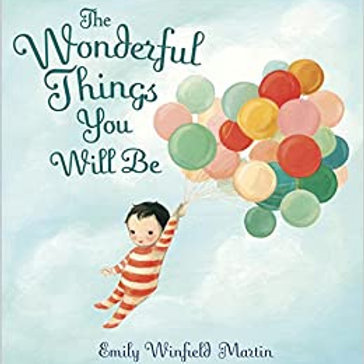 The Wonderful Things You Will Be Lesson Plan