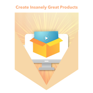Create Insanely Great Products