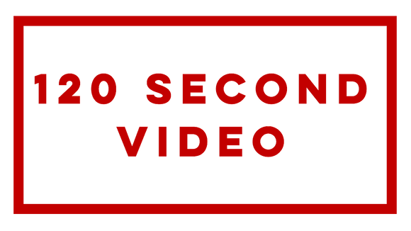 120 Second Video