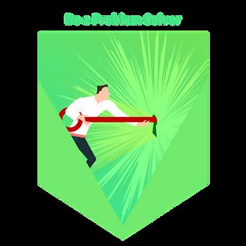 Be a Problem Solver
