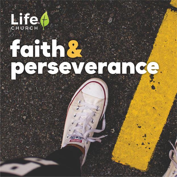 Faith & Perseverance