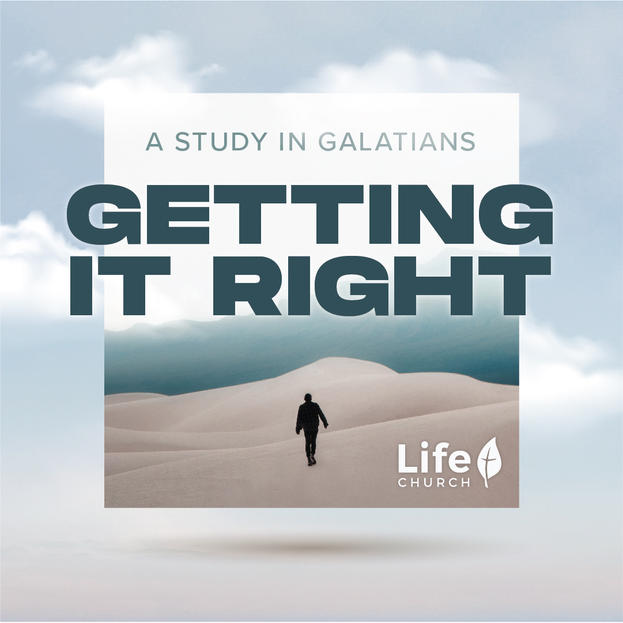 Getting it Right: A Study in Galatians
