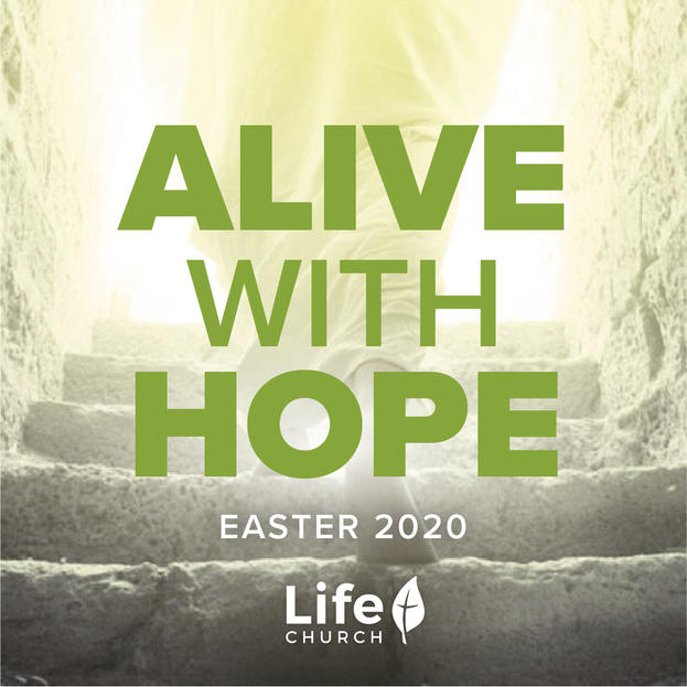 Alive With Hope Easter Message