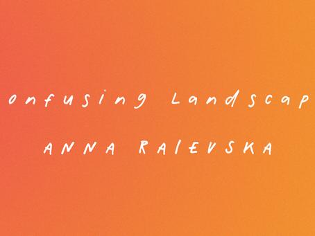 'Confusing Landscape' by Anna Raievska