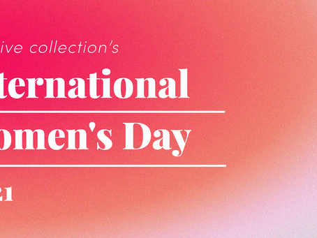 Creative Collections International Women's Day Feature