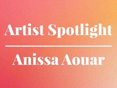 Artist Spotlight: Anissa Aouar