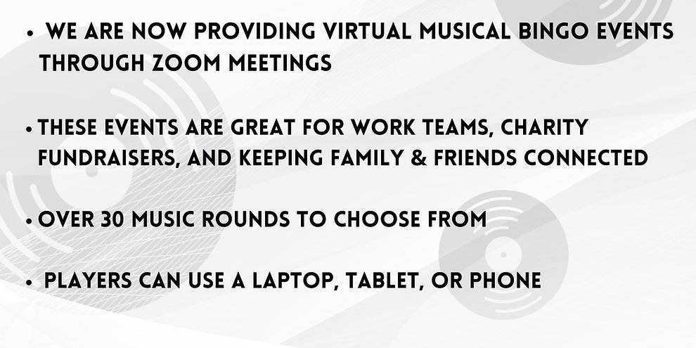 We are now providing Virtual Musical Bingo events through Zoom Meetings _ These events are