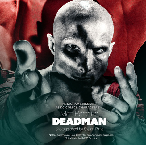 Mike Perfetuo as Deadman